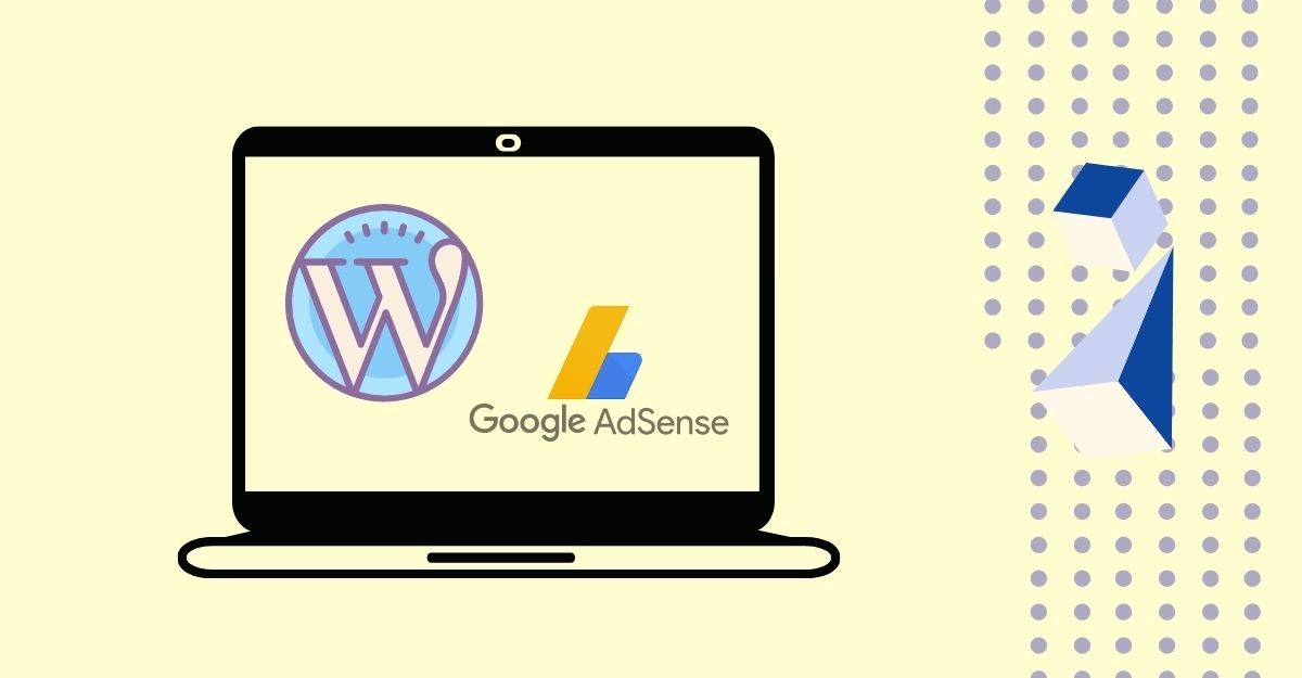 How to Add Google AdSense to a WordPress Website [a step by step guide]