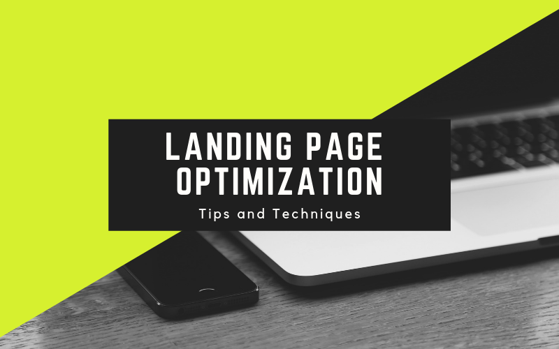 Landing Page Optimization – Tips And Techniques