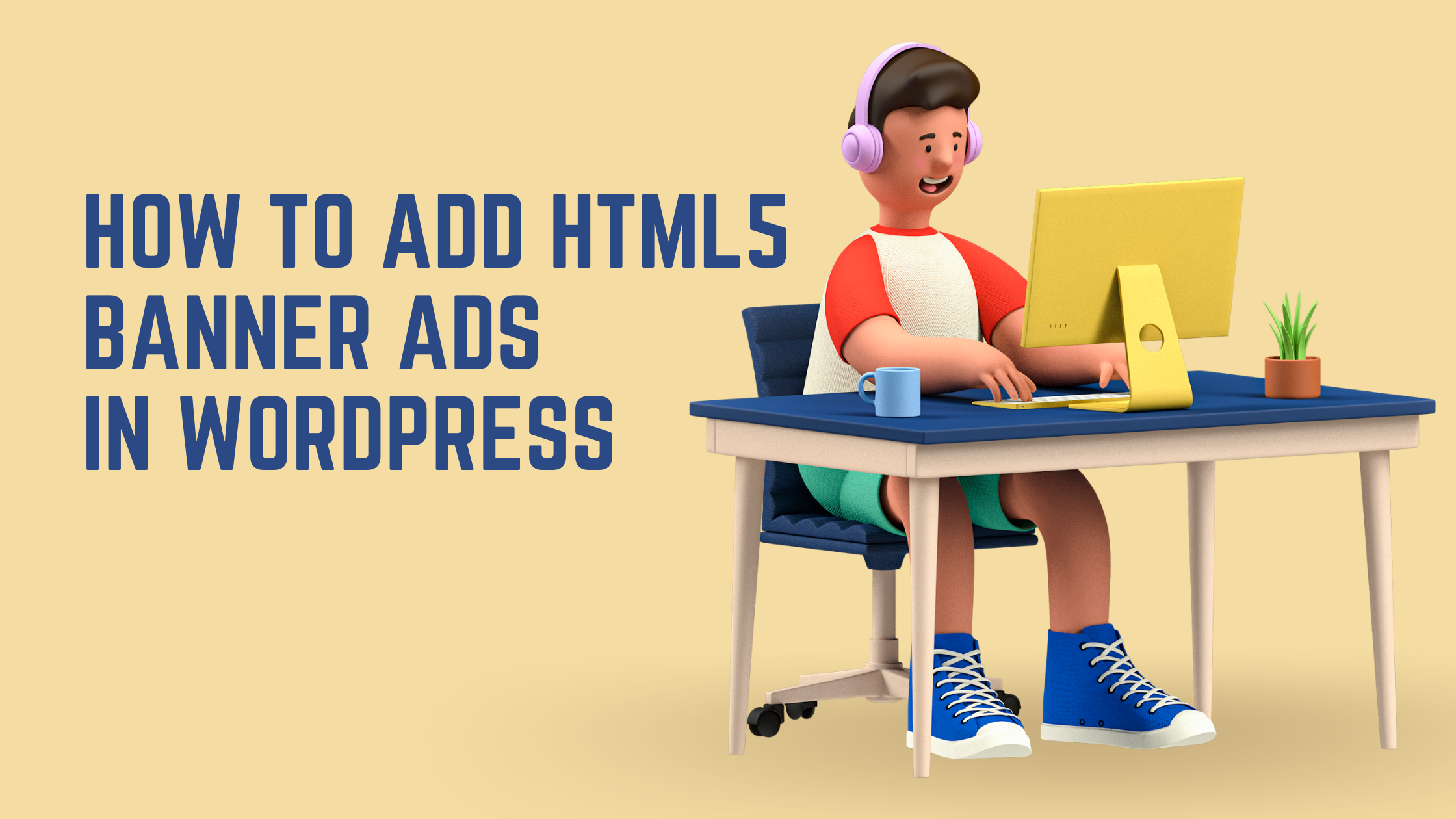 How to add HTML5 banner ads in WordPress